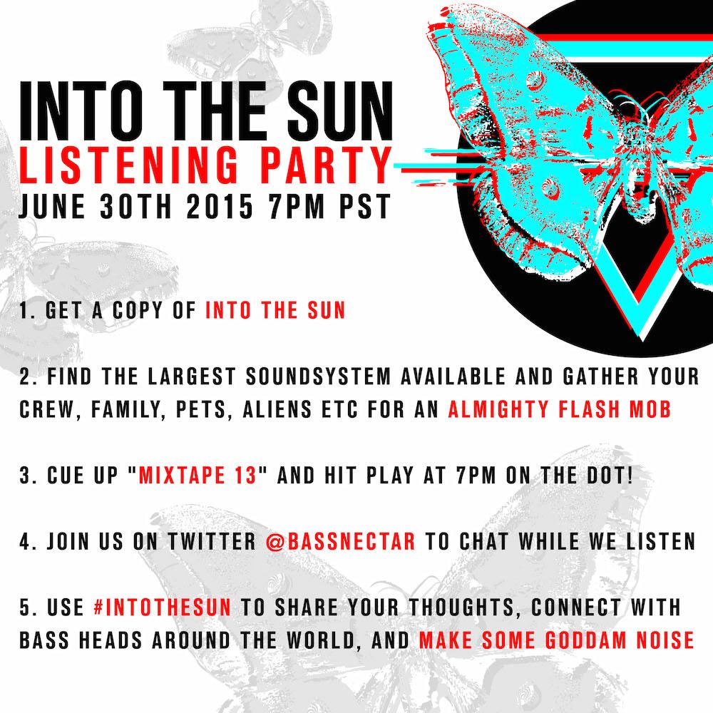 Bassnectar - Into The Sun Listening Party
