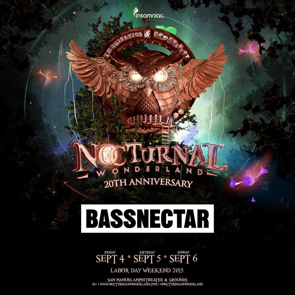 Bassnectar @ Nocturnal Wonderland 2015
