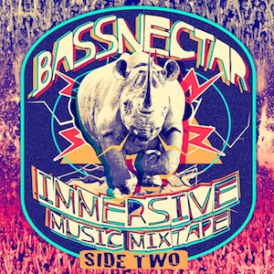Bassnectar - Immersive Music Mixtape - Side 2