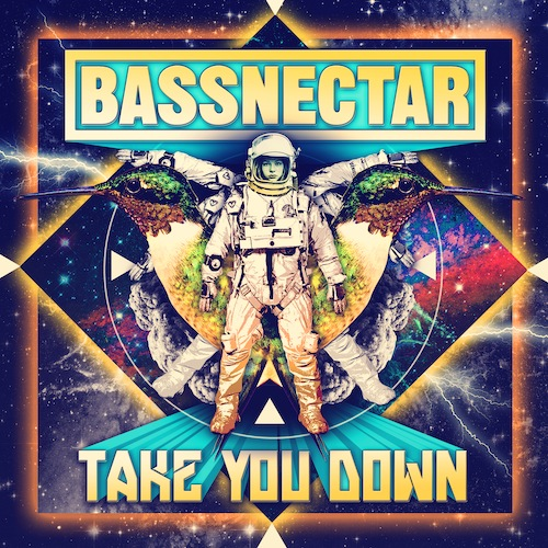 Bassnectar - Take You Down - Pre-Order