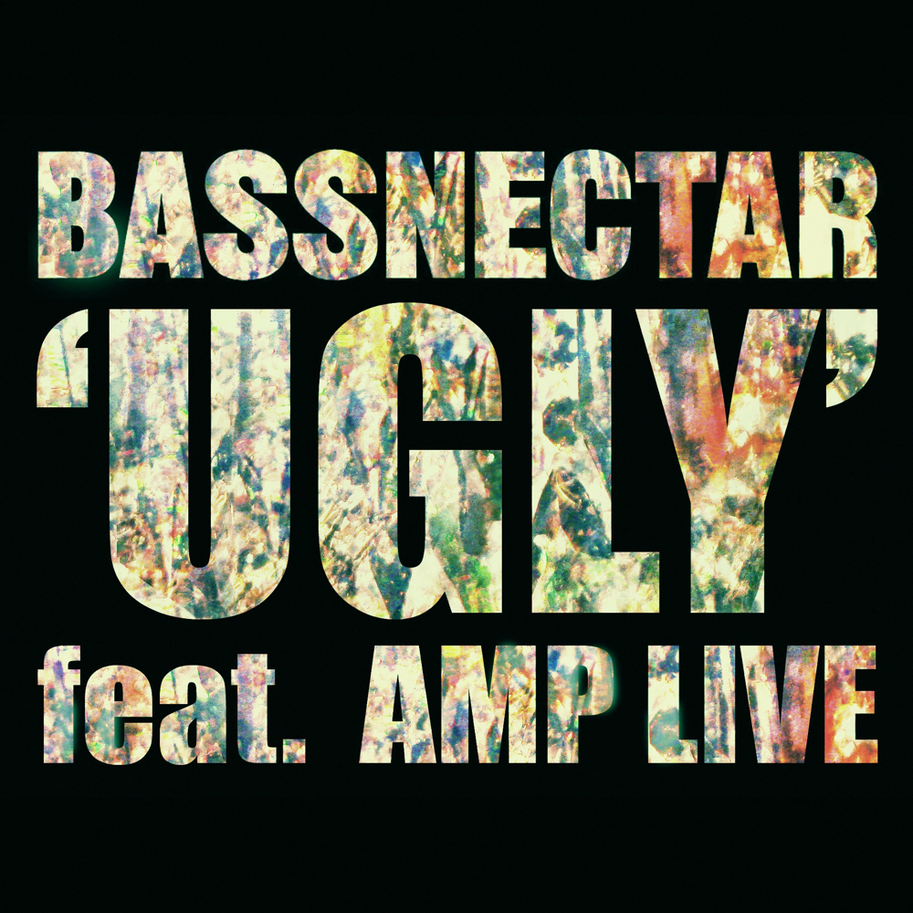 Bassnectar - Ugly ft. Amp Live